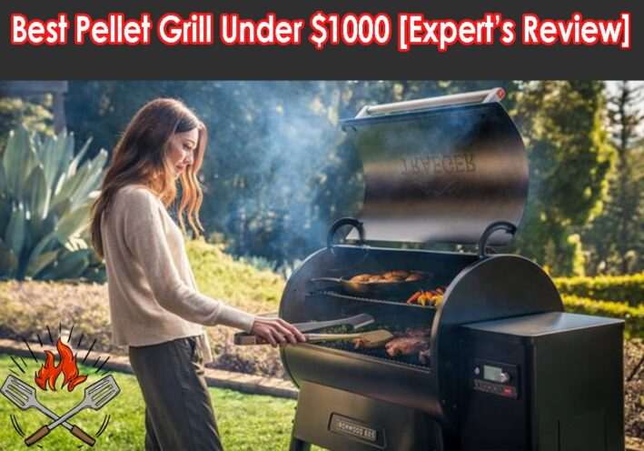 the best pellet grill under $1000